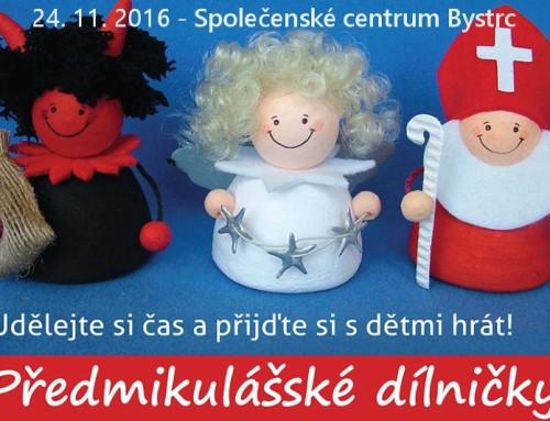 Mikulášské dílničky pro děti – Bystrc – 24. 11. 2016